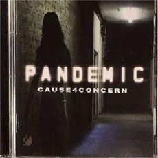 Pandemic mp3 Album by Cause 4 Concern