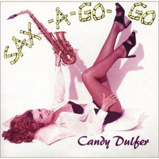 Sax-A-Go-Go mp3 Album by Candy Dulfer
