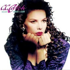 Hear What I Say by C.C. Catch