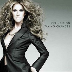 Taking Chances mp3 Album by Céline Dion