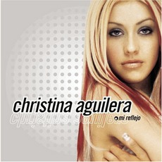 Mi Reflejo mp3 Album by Christina Aguilera