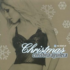 My Kind of Christmas mp3 Album by Christina Aguilera