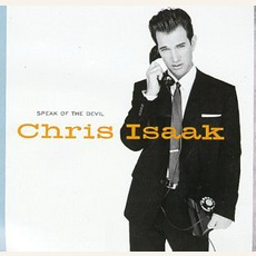 Speak of the Devil mp3 Album by Chris Isaak