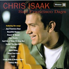 San Francisco Days mp3 Album by Chris Isaak