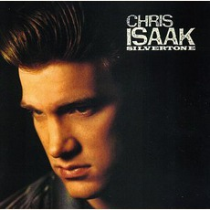 Silvertone mp3 Album by Chris Isaak