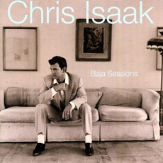 Baja Sessions mp3 Album by Chris Isaak