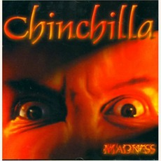 Madness mp3 Album by Chinchilla