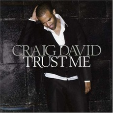 Trust Me mp3 Album by Craig David