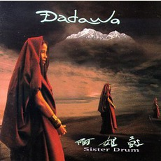Sister Drum mp3 Album by Dadawa