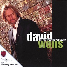 More Love More Power mp3 Album by David Wells