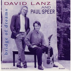 Bridge Of Dreams mp3 Album by David Lanz & Paul Speer
