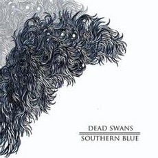 Southern Blue mp3 Album by Dead Swans