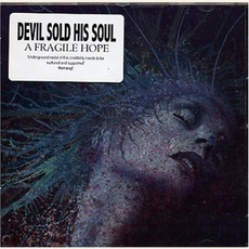 A Fragile Hope by Devil Sold His Soul