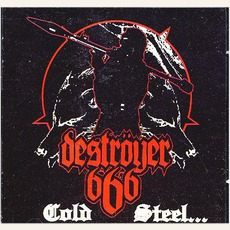 Cold Steel... For an Iron Age mp3 Album by Destroyer 666
