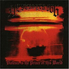 Violence Is the Prince of This World mp3 Album by Destroyer 666