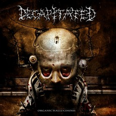 Organic Hallucinosis mp3 Album by Decapitated