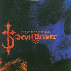The Fury of Our Maker's Hand mp3 Album by DevilDriver
