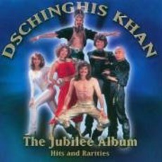 The Jubilee Album mp3 Album by Dschinghis Khan