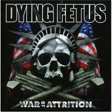 War Of Attrition mp3 Album by Dying Fetus