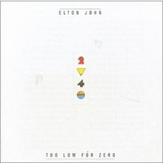 Too Low for Zero mp3 Album by Elton John
