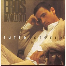 Tutte storie mp3 Album by Eros Ramazzotti