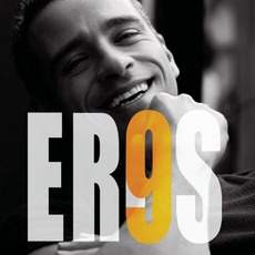 9 mp3 Album by Eros Ramazzotti