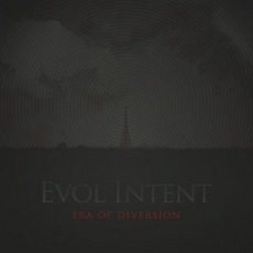 Era Of Diversion mp3 Album by Evol Intent