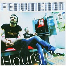 Hourglass mp3 Album by Fenomenon