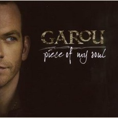 Piece Of My Soul mp3 Album by Garou