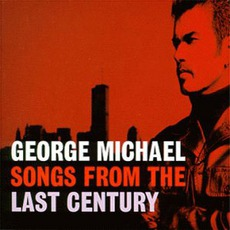 Songs From the Last Century mp3 Album by George Michael
