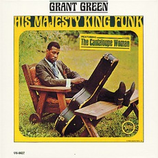 His Majesty King Funk mp3 Album by Grant Green