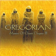 Masters of Chant Chapter III mp3 Album by Gregorian