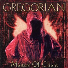 Masters of Chant mp3 Album by Gregorian