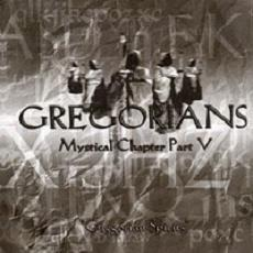 Mystical Chapter Part V mp3 Album by Gregorians