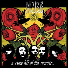 A Crow Left of the Murder... mp3 Album by Incubus