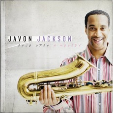 Once Upon A Melody mp3 Album by Javon Jackson