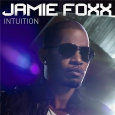 Intuition mp3 Album by Jamie Foxx