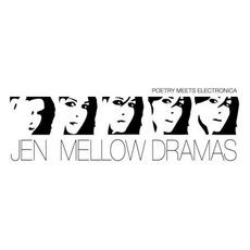 Mellow Dramas mp3 Album by Jen
