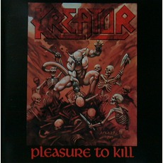 Pleasure To Kill mp3 Album by Kreator
