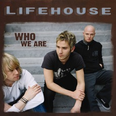 Who We Are mp3 Album by Lifehouse