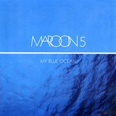 My Blue Ocean mp3 Album by Maroon 5