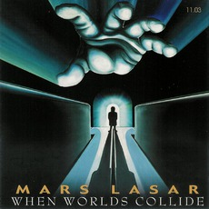When Worlds Collide mp3 Album by Mars Lasar
