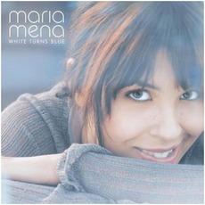 White Turns Blue mp3 Album by Maria Mena