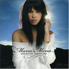 Apparently Unaffected mp3 Album by Maria Mena