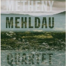 Metheny Mehldau Quartet mp3 Album by Metheny Mehldau Quartet
