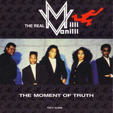 The Moment Of Truth mp3 Album by Milli Vanilli