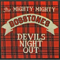 Devil'S Night Out mp3 Album by The Mighty Mighty Bosstones