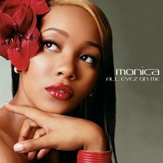 All Eyez On Me mp3 Album by Monica