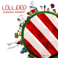 Lollipop mp3 Album by Monsieur Minimal