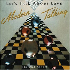 Let'S Talk About Love (The 2Nd Album) mp3 Album by Modern Talking